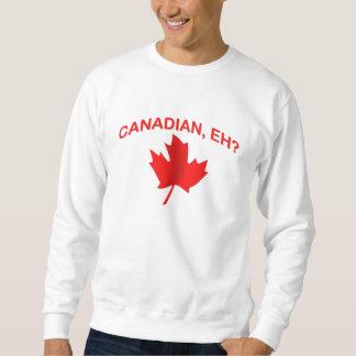 Canadian, eh? 2 sweatshirt