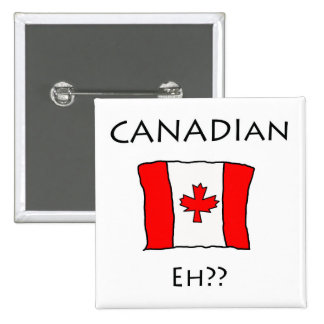 Canadian Eh?? Button