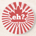 Canadian eh drink coaster