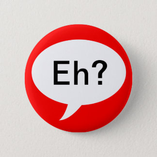 Canadian Eh Funny Joke Pin Red White Cartoon Sytle
