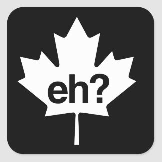 Canadian Eh? Maple Leaf Square Sticker