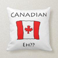 Canadian, Eh? Throw Pillow