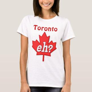 Canadian Eh? - Toronto T-Shirt
