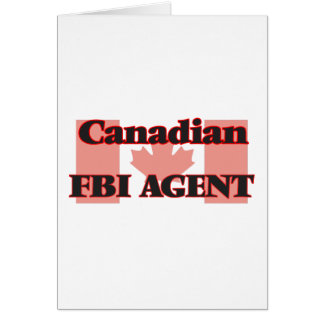 Canadian Fbi Agent Greeting Card