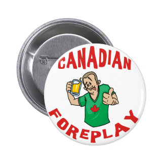 Canadian Foreplay Button