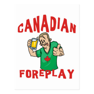 Canadian Foreplay Postcard