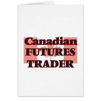 Canadian Futures Trader Greeting Card