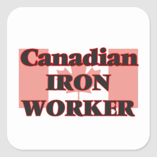 Canadian Iron Worker Square Sticker