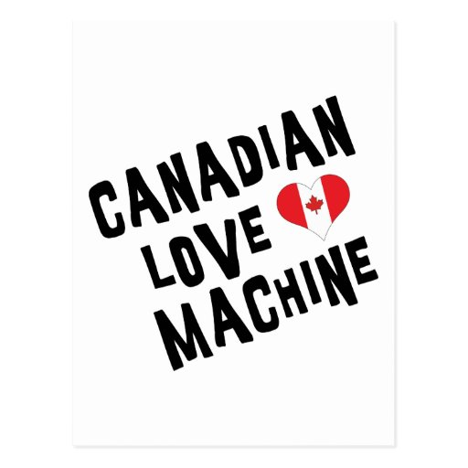 Canadian Love Machine Post Card
