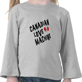 Canadian Love Machine T Shirt Toddler Tshirts