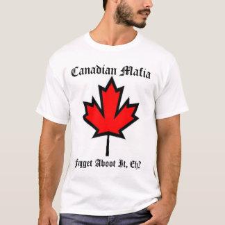 Canadian Mafia II T-Shirt