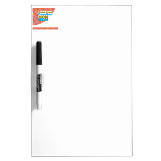 CANADIAN MOM   peace diversity equality welcoming Dry-Erase Board