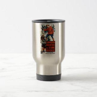Canadian Mounties Vs. Atomic Invaders Travel Mug