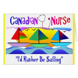 """CANADIAN NURSE """"I'D RATHER BE SAILING"""" CARD"""