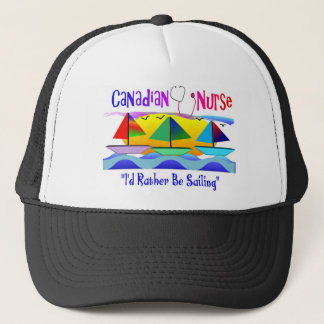 "CANADIAN NURSE ""I'D RATHER BE SAILING"" TRUCKER HAT"