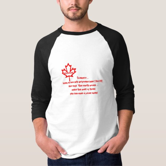 Canadian Pride-earthquake humor T-Shirt