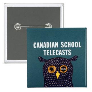 Canadian School Telecasts Pinback Button