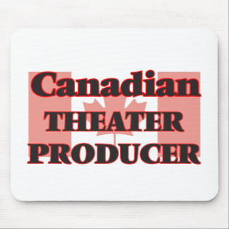 Canadian Theater Producer Mouse Pad