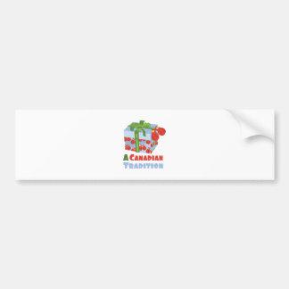 Canadian Tradition Bumper Sticker