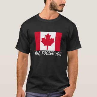 Canadian, what? T-Shirt