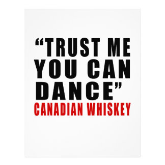 CANADIAN WHISKEY TRUST ME YOU CAN DANCE LETTERHEAD