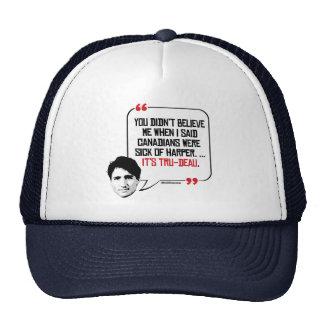Canadians were tired of Harper - It's Tru-deau -.p Trucker Hat