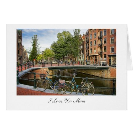 Canal Crossing - I Love You Mum Card
