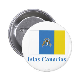 Canary Islands Flag with Name in Spanish Pinback Button