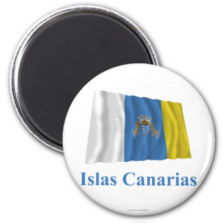 Canary Islands Waving Flag with Name in Spanish 2 Inch Round Magnet