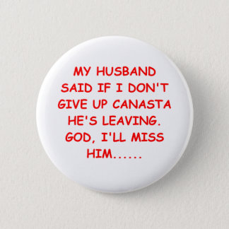 CANASTA player gifts t-shirts Pinback Button