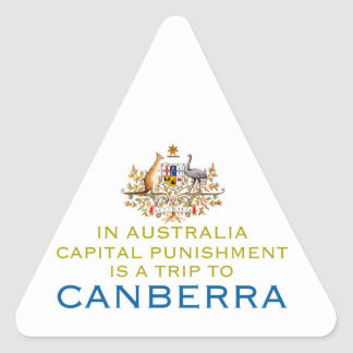 Canberra...Capital Punishment. Triangle Sticker