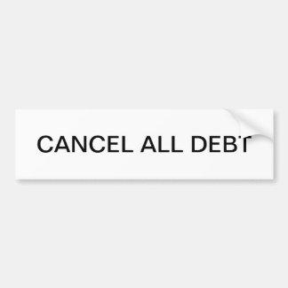 Cancel all debt car bumper sticker