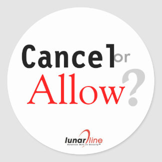Cancel or Allow Sticker