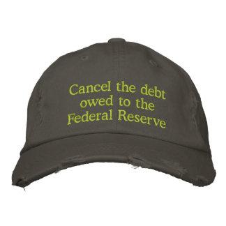 Cancele la deuda debida a Federal Reserve Gorras De Beisbol Bordadas