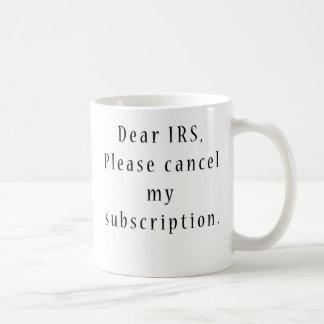 Cancele mi suscripción del IRS Taza Clásica