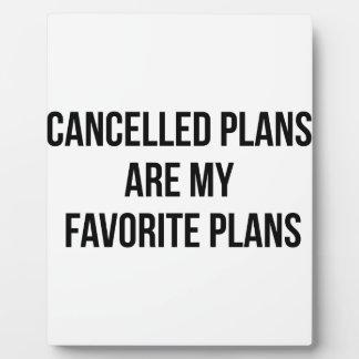 Cancelled Plans Plaque