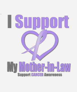 Cancer Awareness I Support My Mother-in-Law Shirt