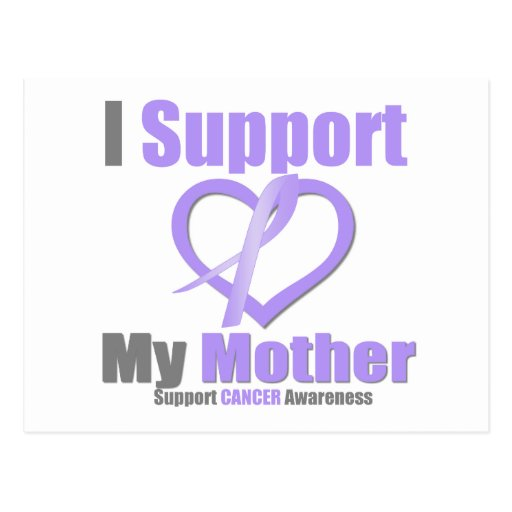 Cancer Awareness I Support My Mother Postcard