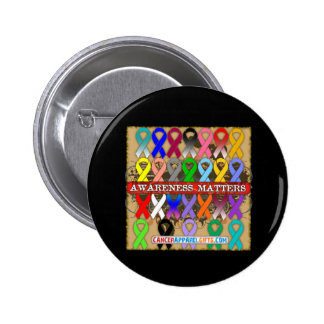 Cancer Awareness Matters - Awareness Ribbons 2 Inch Round Button