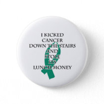 Cancer Bully (Teal Ribbon) Pinback Button