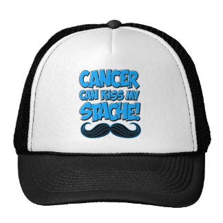 Cancer can Kiss my Stache! Trucker Hat