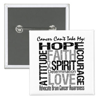 Cancer Can t Take My Hope Brain Cancer Buttons
