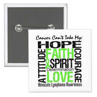 Cancer Can't Take My Hope Collage Lymphoma Button