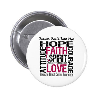 Cancer Can't Take My Hope Collage Throat Cancer 2 Inch Round Button