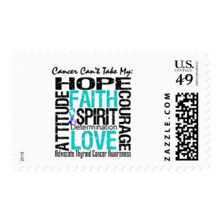 Cancer Can't Take My Hope Collage Thyroid Cancer Stamp