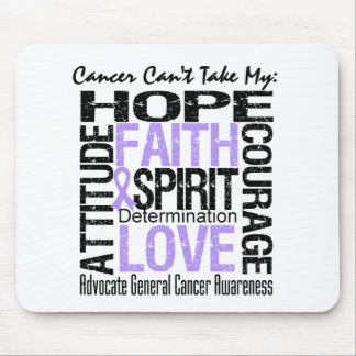 Cancer Can't Take My Hope General Cancer Mouse Pad