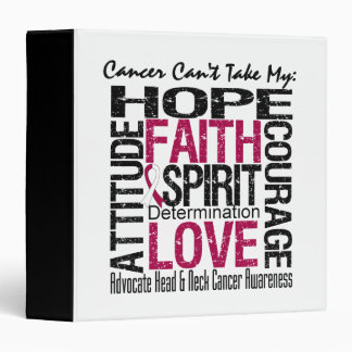 Cancer Can't Take My Hope Head & Neck Cancer 3 Ring Binders