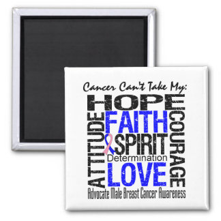 Cancer Can't Take My Hope Male Breast Cancer 2 Inch Square Magnet