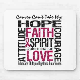 Cancer Can't Take My Hope Multiple Myeloma Mouse Pads