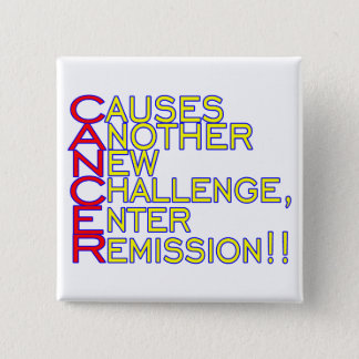 Cancer Causes Pinback Button